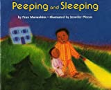 Peeping and Sleeping (0395643392) by Fran Manushkin