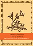 Thirty Poems (081122001X) by Walser, Robert