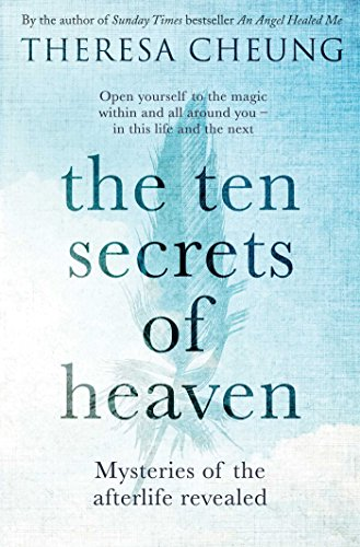 the-ten-secrets-of-heaven-mysteries-of-the-afterlife-revealed