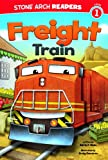 Freight Train (Stone Arch Readers)