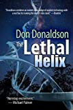 The Lethal Helix