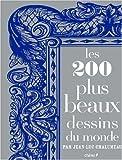 echange, troc Jean-Luc Chalumeau - Les 200 plus beaux dessins du monde