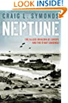 Neptune: The Allied Invasion of Europ...