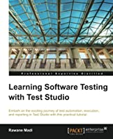 Learning Software Testing with Test Studio Front Cover