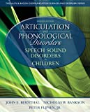 img - for Articulation and Phonological Disorders: Speech Sound Disorders in Children (7th Edition) (Allyn & Bacon Communication Sciences and Disorders) book / textbook / text book