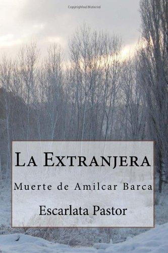 La Extranjera: muerte de Amilcar Barca