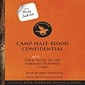 From Percy Jackson: Camp Half-Blood Confidential: Your Real Guide to the Demigod Training Camp | Rick Riordan