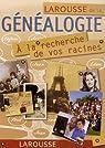 Larousse de la g�n�alogie : A la recherche de vos racines par Larousse