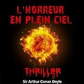 L'horreur du plein ciel (Contes de terreur) | Arthur Conan Doyle