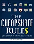 The Cheapskate Rules: 21 Easy Money-S...