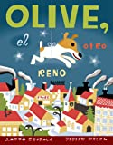 img - for Olive el Otro Reno (Spanish Edition) book / textbook / text book