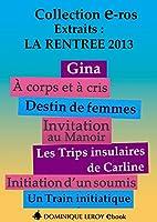 La Rentr�e litt�raire 2013 �ditions Dominique Leroy - Extraits