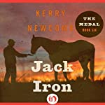 Jack Iron: The Medal, Book 6 | Kerry Newcomb