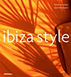 img - for Ibiza Style by Ingrid Rasmussen (2007-04-01) book / textbook / text book