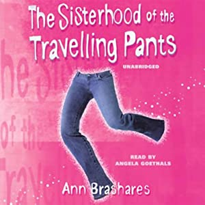 The Sisterhood of the Travelling Pants Hörbuch