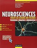Neurosciences - Tout le cours en fiches: 190 fiches de cours, QCM corrigés et focus biomédicaux