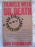 Travels with Doctor Death (0140138455) by Rosenbaum, Ron