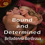 Bound and Determined | Belladonna Bordeaux