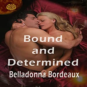 Bound and Determined | [Belladonna Bordeaux]