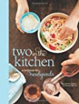 Two in the Kitchen (Williams-Sonoma):...