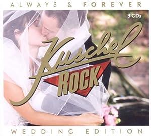 KuschelRock Always & Forever (Kate & William Hochzeitsedition)