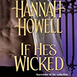 If He's Wicked | Hannah Howell