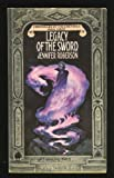 Legacy of the Sword (Cheysuli) (0886771242) by Roberson, Jennifer