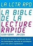 La Lctr Rpd, La Bible de la Lecture R...