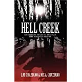 Hell Creek: 65 Million Years in the Past, the Journey Begins ~ M.S.A. Graziano