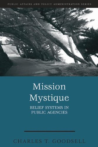 Mission Mystique: Belief Systems in Public Agencies (At...