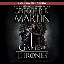 A Game of Thrones: A Song of Ice and Fire, Book 1 (       UNABRIDGED) by George R. R. Martin Narrated by Roy Dotrice