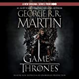 A Game of Thrones: A Song of Ice and Fire, Book 1 ~ George R. R. Martin