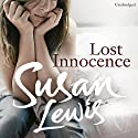 Lost Innocence Audiobook by Susan Lewis Narrated by Anna Bentinck