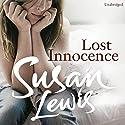 Lost Innocence Hörbuch von Susan Lewis Gesprochen von: Anna Bentinck