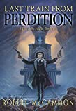 img - for Last Train from Perdition book / textbook / text book