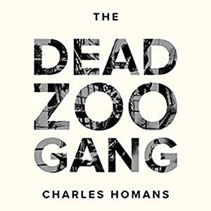 The Dead Zoo Gang Audiobook