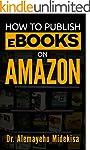 How to Publish eBooks on Amazon (Engl...