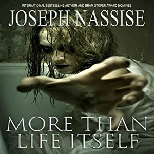 More Than Life Itself | [Joseph Nassise]