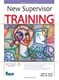 New Supervisor Training (ASTD Trainers Workshop Series)