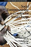 img - for Social Entrepreneurship as a Catalyst for Social Change (Research in Management Education and Development) book / textbook / text book