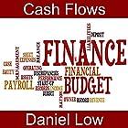 Cash Flows Hörbuch von Daniel Low Gesprochen von: Daniel Low