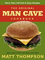 The Man Cave Cookbook