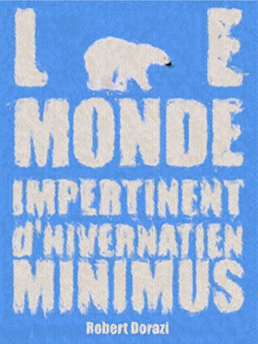 le-monde-impertinent-dhivernatien-minimus-french-edition