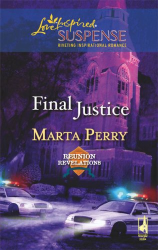 Image of Final Justice (Reunion Revelations, Book 6) (Steeple Hill Love Inspired Suspense #104)