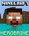 Minecraft: The Mystery of Herobrine:…