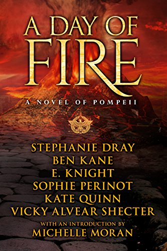 A Day of Fire: a novel of Pompeii