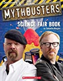 img - for Mythbusters Science Fair Book book / textbook / text book