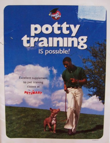 potty-training-is-possible-second-edition-1999-excellent-supplement-to-pet-training-classes-at-petsm