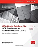 img - for OCA Oracle Database 12c SQL Fundamentals I Exam Guide (Exam 1Z0-061) (Oracle Press) book / textbook / text book