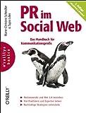 PR im Social Web - Das Handbuch für Kommunikationsprofis